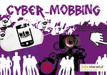 Flyer Cybermobbing - Klick aufs Bild zum Download! © Saferinternet.at